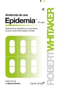 RobertWhitaker_AnatomiaDeUnaEpidemia-450x702
